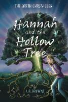 Hannah and the Hollow Tree - The Earth Chronicles (Paperback)