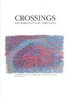 Crossings Poets Respond to the Art of Sean Scully (Paperback)