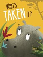 Who's Taken It? (Paperback)