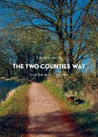 A Guide to Walking the Two Counties Way: from Taunton to Starcross (Paperback)