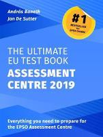 The Ultimate EU Test Book Assessment Centre 2019 2019 (Paperback)