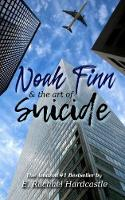 Noah Finn & the Art of Suicide (Paperback)