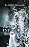 Aeon Infinitum: Run for Your Life (Paperback)