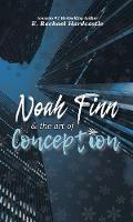 Noah Finn & the Art of Conception - Noah Finn & the Art of Suicide 2 (Paperback)