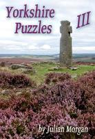 Yorkshire Puzzles III - Yorkshire Puzzles 3 (Paperback)
