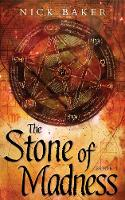 The Stone of Madness - The Stone of Madness Book One (Paperback)