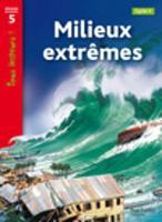 Tous lecteurs!: Milieux extremes (Paperback)
