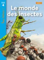 Tous lecteurs!: Le monde des insectes (Paperback)