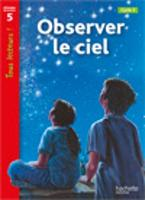Tous lecteurs!: Observer le ciel (Paperback)