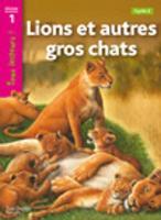 Tous lecteurs!: Lions et autres gros chats (Paperback)