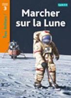 Tous lecteurs!: Marcher sur la lune (Paperback)