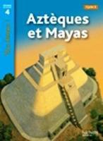 Tous lecteurs!: Azteques et Mayas (Paperback)