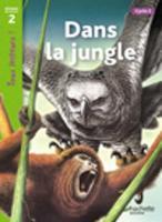 Tous lecteurs!: Dans la jungle (Paperback)