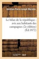 Le Bilan de la R�publique: Avis Aux Habitants Des Campagnes (2e �dition) - Histoire (Paperback)