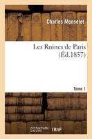 Les Ruines de Paris. Tome 1 - Litterature (Paperback)