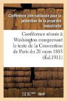 Actes de la Conf�rence R�unie � Washington Du 15 Mai Au 2 Juin 1911 - Sciences Sociales (Paperback)