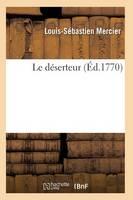 Le D�serteur - Arts (Paperback)