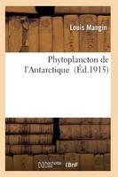 Phytoplancton de l'Antarctique - Histoire (Paperback)