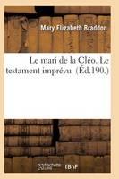 Le Mari de la Cl�o. Le Testament Impr�vu - Litterature (Paperback)