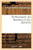 De Buonaparte, des Bourbons, et de la necessite...