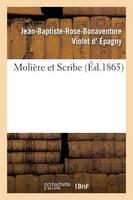 Moli�re Et Scribe - Litterature (Paperback)
