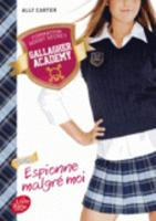 Gallagher Academy 1 Espionne malgre moi (Paperback)