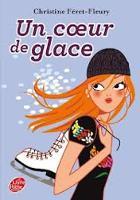 Un Coeur De Glace (Paperback)