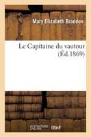 Le Capitaine Du 'vautour' - Litterature (Paperback)