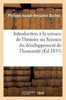 Introduction � La Science de l'Histoire Ou Science Du D�veloppement de l'Humanit� - Histoire (Paperback)