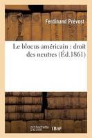Blocus Am ricain, Droit Des Neutres (Paperback)