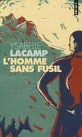 L'Homme Sans Fusil (Paperback)