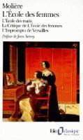 Ecole des Femmes/Critique de L'Ecole des Femmes/Impromptu de Versailles (Paperback)