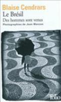 Le Bresil - Des hommes sont venus (Paperback)