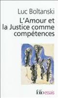 L'Amour ET LA Justice Comme Competences (Paperback)