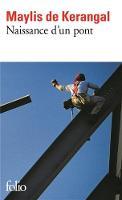 Naissance d'un pont (Paperback)
