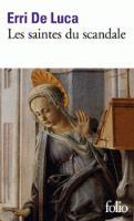Les saintes du scandale (Paperback)