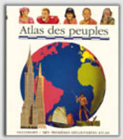 Mes Premieres Decouvertes: Atlas DES Peuples