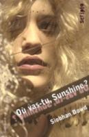 Ou Vas-Tu, Sunshine? (Paperback)