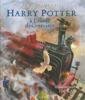 Harry Potter a l'ecole des sorciers, illustre par Jim Kay