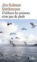 D'ailleurs Les Poissons N'ont Pas De Pieds (Paperback)