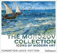 Icons of Modern Art: The Morozov Collection (Hardback)