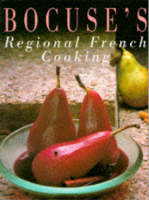 Bocuse's Regional French Cooking (Paperback)