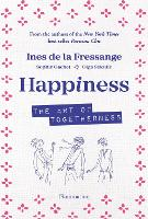 HappIness: How to See La Vie en Rose (Paperback)