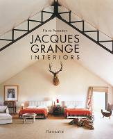 Jacques Grange: Interiors (Hardback)