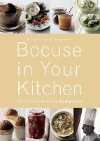 Bocuse in Your Kitchen: Simple French Recipes for the Home Chef (Hardback)