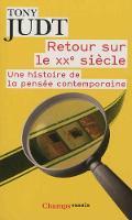 Retour Sur Le Xxe Siecle: Une Histoire De LA Pensee Contemporaine (Paperback)