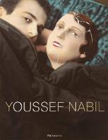 Youssef Nabil (Hardback)