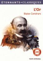 L'or: la merveilleuse histoire du general Johann August Suter (Paperback)