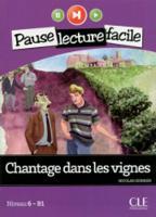 Chantage dans les vignes (Niveau 6) (Paperback)