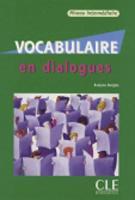 Vocabulaire en dialogues: Livre intermediaire & CD-audio